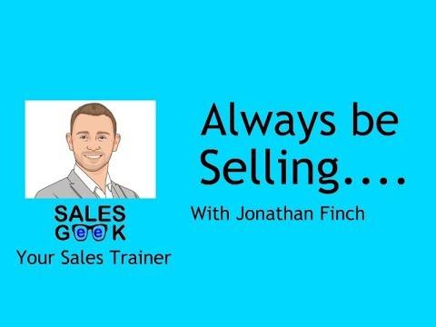 Always be selling…