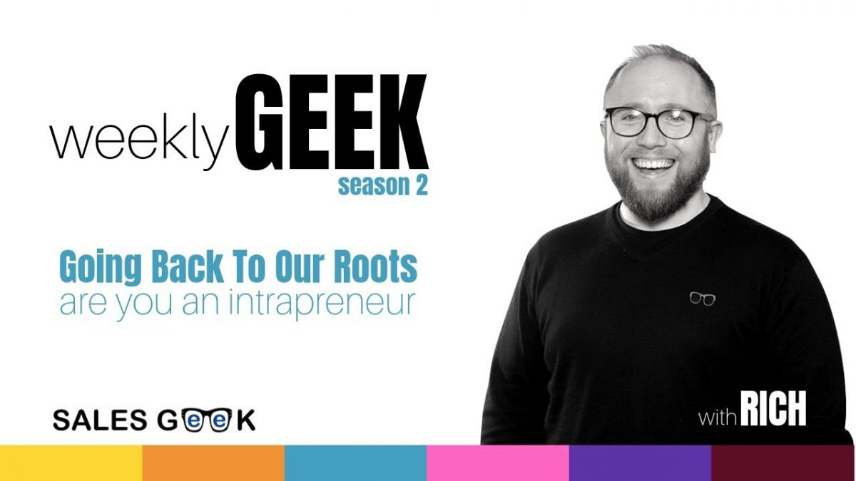 Weekly Geek S2 Ep1: Celebrating the Intrapreneur!