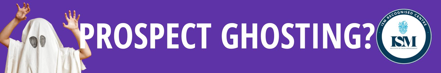 prospect ghosting