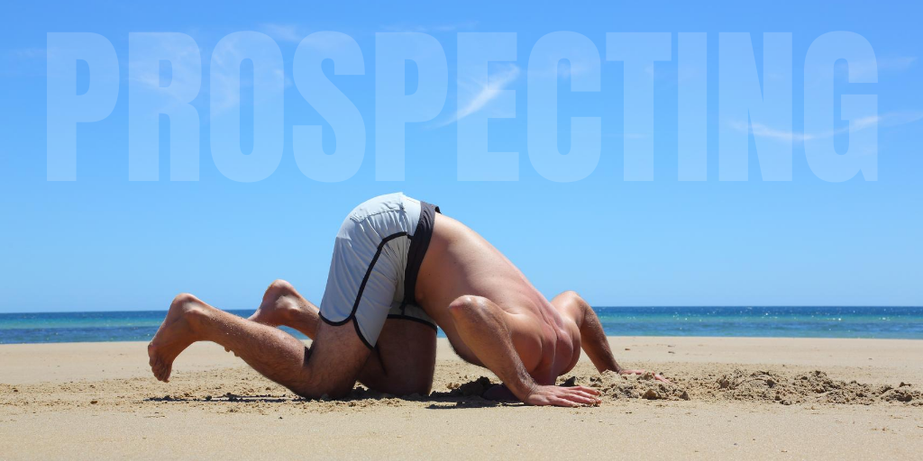 Are you in denial about prospecting?