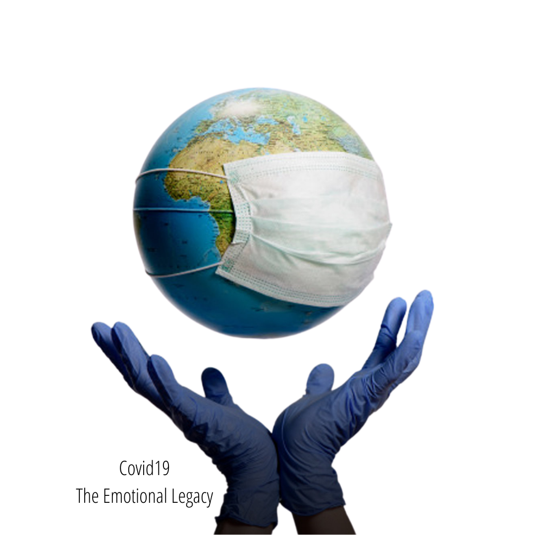 Covid19 – The Emotional Legacy